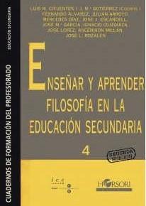 CIFUENTES, L. y GUTIÉRREZ, J.M. (Coord.). AAVV. Enseñar y aprender filosofía en la Educación Secundaria
