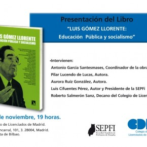 Presentación libro: Luis Gómez Llorente. Educación Pública y Socialismo