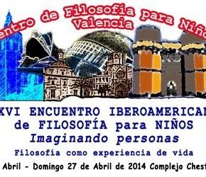 XXVI Encuentro Iberoamericano de Filosofía para niños (Valencia)