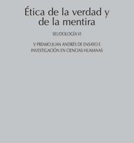 ÉTICA DE LA VERDAD Y DE LA MENTIRA (M. CATALÁN)