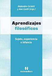 APRENDIZAJES FILOSÓFICOS Alejandro Cerletti y Ana Couló (orgs.)
